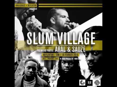 Dj Aral One présente...:  Slum Village X Aral & Sauzé