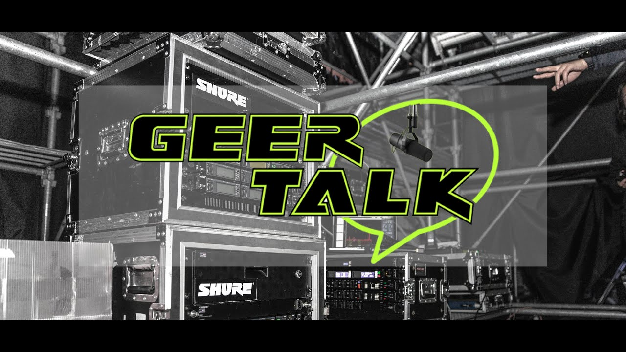 Geer Talk: Shure Pro!