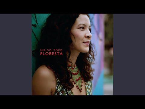 Mia Doi Todd - Floresta