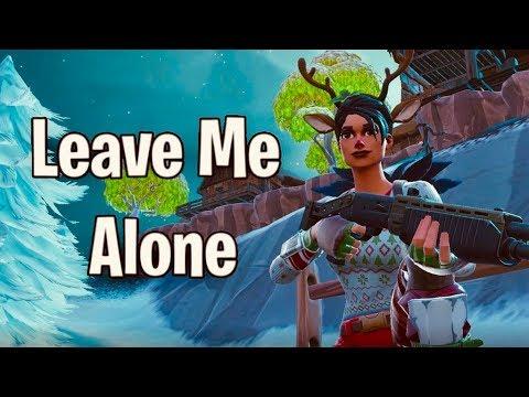 Fortnite Montage - Leave Me Alone (Flipp Dinero)
