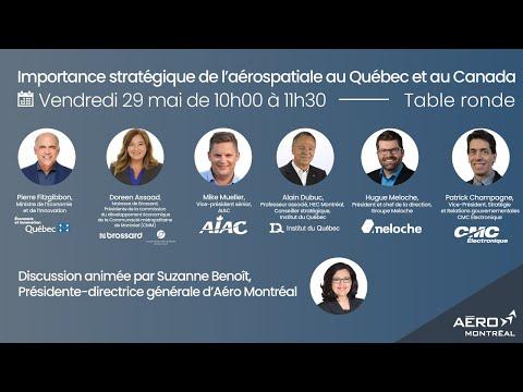 Table ronde sur l'importance stratégique de laérospatiale au Québec et au Canada