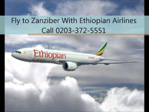 Fly to Zanziber With Ethiopian Airline