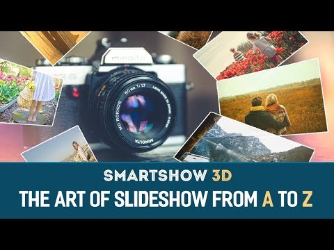 SmartSHOW 3D from A to Z - Master the Art of Animated Slideshow!