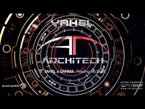 Yahel - ArchiTech Album Live Mix