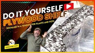Easy DIY Shelf Idea Project for your Window Pots & Plants | Time Lapse