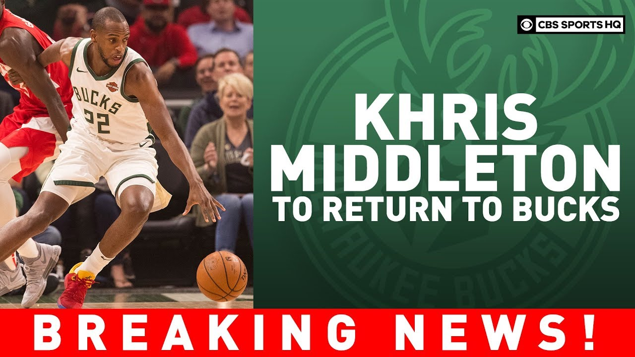 Khris Middleton to return to the Milwaukee Bucks | Breaking News | CBS Sports HQ