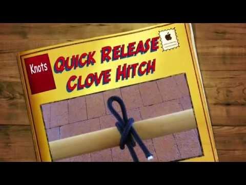 Grip Notes - Knots- Quick Release Clove Hitch