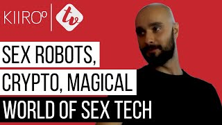 Download Video Kiiroo HQ  - Sex Robots, Crypto and the Magical World of Sex Tech MP3 3GP MP4