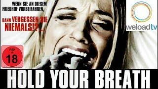 Hold your Breath [HD] (Horrorfilme auf Deutsch)