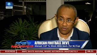 Why We Choose Morocco To Host 2018 CHAN Championship - CAF President |Sports This Morning|