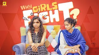 Why Girls Fight | Best Friend Fights | Girl Formula | Chai Bisket