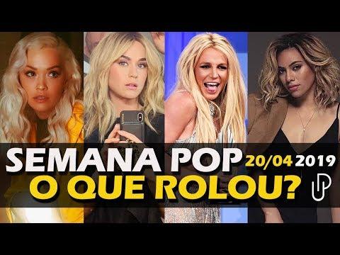 SEMANA POP  O Drama de Britney Spears Katy Perry Latina a Verdadeira Dinah Jane e Ritachu