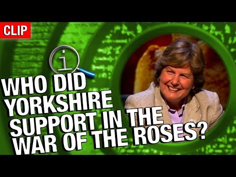QI   Who Did Yorkshire Support In The War Of The Roses?