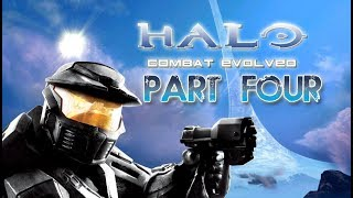 Let's Play Halo Combat Evolved! Part 4