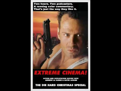 Extreme Cinema Show 111 The Die Hard Christmas Special