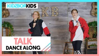 KIDZ BOP Kids - Talk (Dance Along) [KIDZ BOP 40]