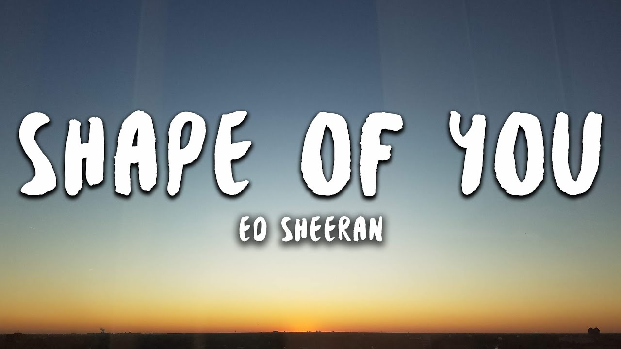 Download Ed Sheeran - Shape of You (Lyrics) MP3 - Free MP3
