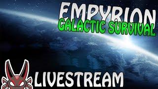 Empyrion Galactic Survival | Live Stream