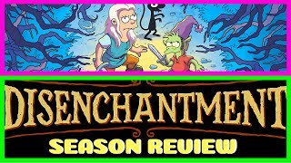 Disenchantment Netflix Original Season Review