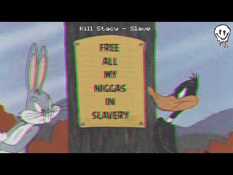 Kill Stacy - Slave