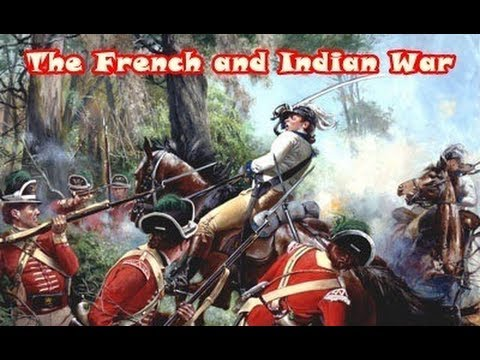 History Brief: The French and Indian War