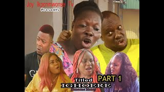 IGHOERE (SOMEONE MONEY) PART 1 LASTEST BENIN MOVIE 2021