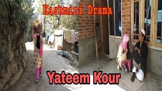 Yateem Kour: Kashmiri Drama Will Make You Cry