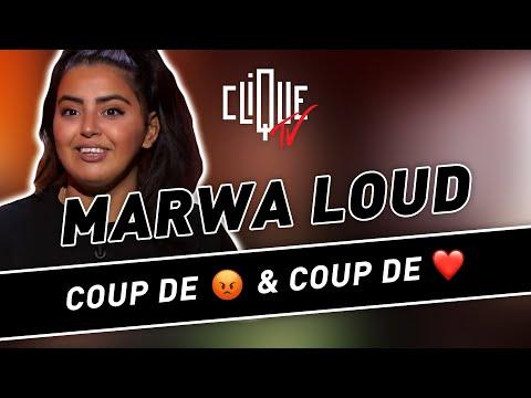 Youtube: Marwa Loud: coups de gueule et coups de coeur – Clique & Chill