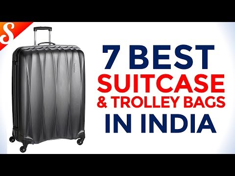 7 Best Suitcase, Trolley Bags and Luggage in India with Price