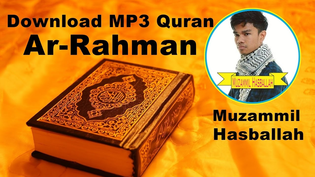 Download Mp3 Quran 055 Ar Rahman By Muzammil Hasballah