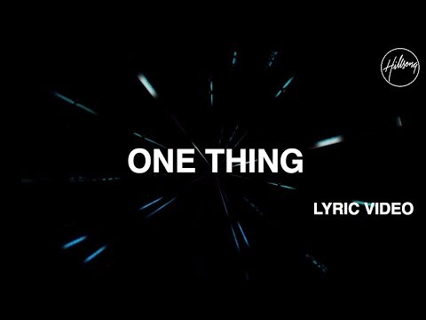 One Thing Lyric Video - Hillsong Worship