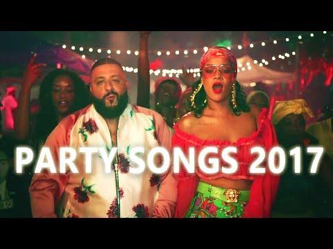 Best Party Songs 2017 Best Songs 2017