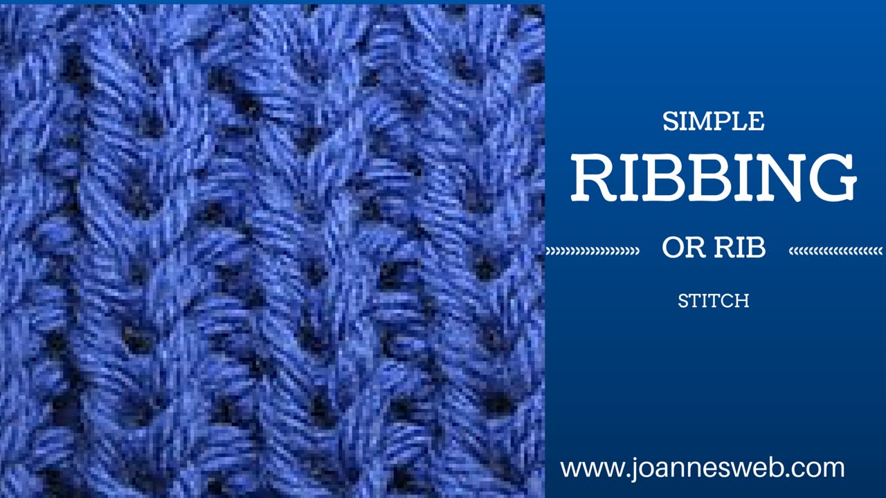 Knitting ribbing or rib stitch youtube bankloansurffo Image collections