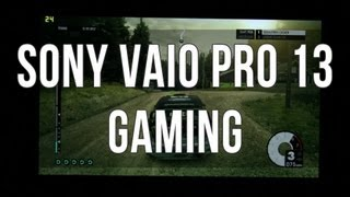 Intel Haswell gaming performances - Sony Vaio Pro 13