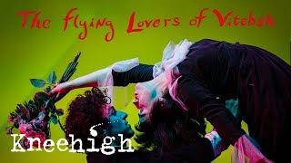 The Flying Lovers of Vitebsk: UK & US Tour 2018   Kneehigh