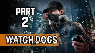 Watch Dogs Walkthrough Part 2 - Backstage Pass (PS4 1080p Gameplay)