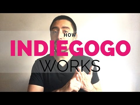 How Indiegogo Works