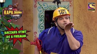 Baccha Yadav's Stint As A Fireman - The Kapil Sharma Show