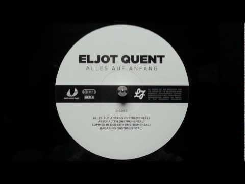 Eljot Quent - Du und ich - Alles auf Anfang (2012)