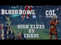 Blood Bowl 2 - High Elves (the Sage) vs Chaos - COL_C G6
