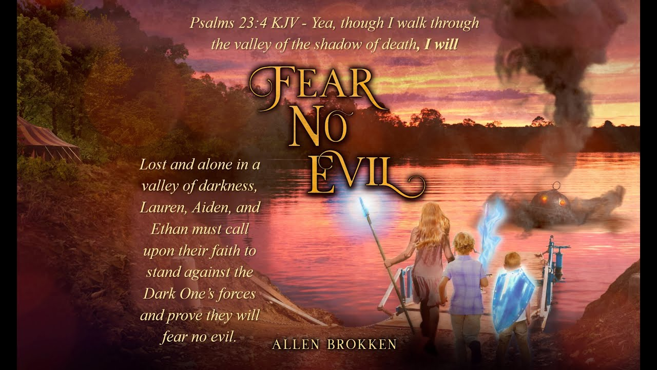 Fear No Evil - Chapter 3 - On the River