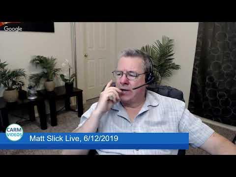 Matt Slick Live, 6/12/2019