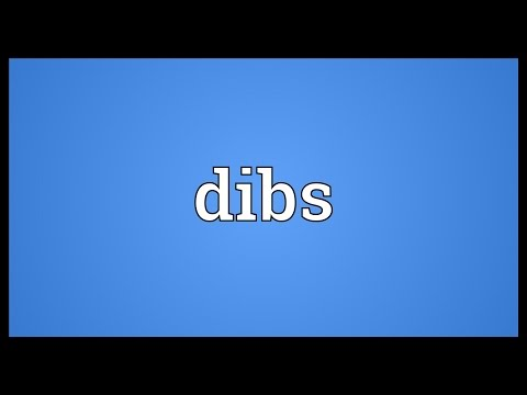 Dibs Meaning