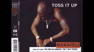 01 Toss It Up (Radio Edit) - Toss in up (feat. K-Ci & JoJo) - Makaveli 1996