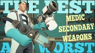The Best and Worst: TF2 Medic Secondary Weapons