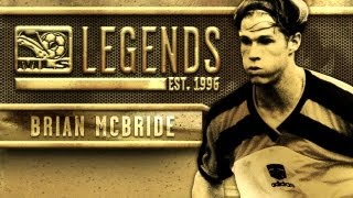 MLS LEGENDS   Brian McBride