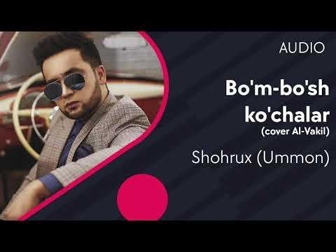 Shohrux (Ummon) - Bo'm-bo'sh ko'chalar (cover Al-Vakil)