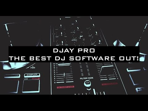 DJAY PRO: The Best DJ Software For Your Macbook