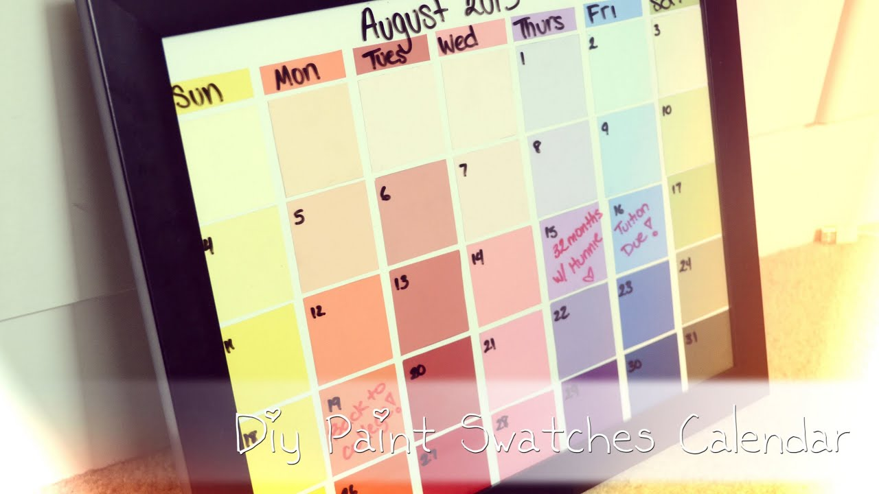 Diy Calendar For School : Back to school diy paint swatches calendar youtube