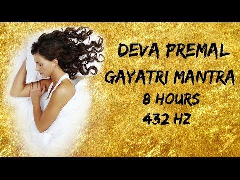 Deva Premal Gayatri Mantra 8h